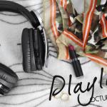 Sonidos de Octubre. ¡Nuevo Playlist!